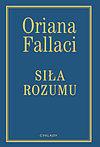 Oriana Fallaci. Siła rozumu.