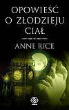 Anne Rice. Kroniki wampirów #4 - Opowieść o złodzieju ciał.