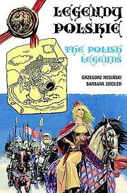 Legendarna Historia Polski - Legendy polskie (wydanie zbiorcze)