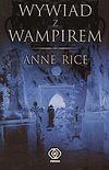 Anne Rice. Kroniki wampirów #1 - Wywiad z wampirem.