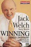 Suzy Welch, Jack Welch. Winning znaczy zwyciężać.