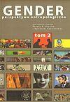 Renata E. Hryciuk, Agnieszka Kościańska. Gender. Perspektywa antropologiczna. Tom 2.