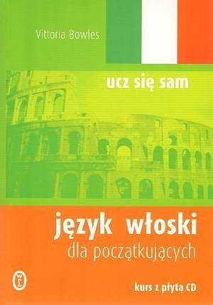 125b84542b562f Język włoski dla początkujących (książka + CD Audio). - Gildia.pl ...