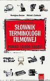 Remigiusz Bocian, Michał J. Zabłocki. Angielsko-polski słownik terminologii filmowej.