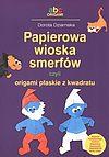 Dorota Dziamska. Papierowa wioska smerfów czyli origami płaskie z kwadratu.