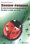 Renata Zofia Rutkowska. Zestaw ćwiczeń do zajęć korekcyjno - kompensacyjnych dla dzieci w wieku 10-12 lat.