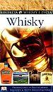 Whisky. Kolekcja wiedzy i życia