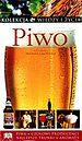 Piwo. Kolekcja wiedzy i życia