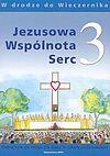 Jezusowa Wspólnota Serc. Podręcznik do religii dla klasy 3 szkoły podstawowej.