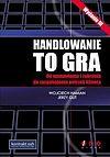 Wojciech Haman, Jerzy Gut. Handlowanie to gra.