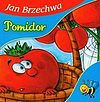 Jan Brzechwa. Pomidor.