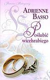 Adrienne Basso. Poślubić wicehrabiego.