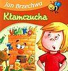 Jan Brzechwa. Kłamczucha.