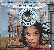 Ulysses Moore #7 - Ukryte Miasto