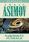 Isaac Asimov. Fundacja #2 - Narodziny Fundacji.