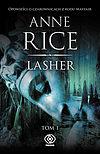 Anne Rice. Opowieści o czarownicach z rodu Mayfair #2 - Lasher. Tom 1.