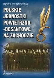 Polskie jednostki powietrzno - desantowe na zachodzie.