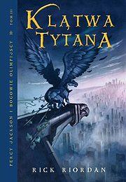 Percy Jackson i bogowie olimpijscy #3 - Klątwa tytana