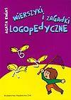 Agata Kwias. Wierszyki i zagadki logopedyczne.