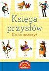 Ewa Małgorzata Wierzbowska. Księga przysłów. Co to znaczy?
