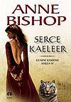 Anne Bishop. Czarne Kamienie #4 - Serce Kaeleer.