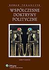 Roman Andrzej Tokarczyk. Współczesne doktryny polityczne.