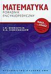 I.N Bronsztejn, K.A. Siemiendajew. Matematyka. Poradnik encyklopedyczny.