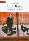 Anthony Giddens. Nowoczesność i tożsamość.