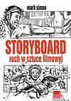 Mark Simon. Storyboard. Ruch w sztuce filmowej.