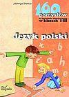 Jadwiga Stasica. Język polski - 160 pomysłów na nauczanie zintegrowane w klasach I-III.