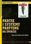 Katarzyna Sobolewska-Myślik. Partie i systemy partyjne na świecie.