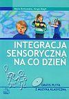 Maria Borkowska, Kinga Wagh. Integracja sensoryczna na co dzień.