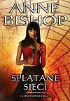 Anne Bishop. Czarne Kamienie #5 - Splątane sieci.