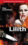 Olga Rudnicka. Lilith.
