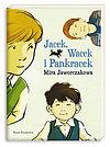 Mira Jaworczakowa. Jacek, Wacek i Pankracek.