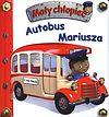 Emilie Beaumont, Nathalie Belineau. Autobus Mariusza. Mały chłopiec.