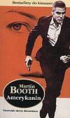 Martin Booth. Amerykanin.