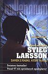 Stieg Larsson. Zamek z piasku, który runął.