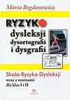 Marta Bogdanowicz. Ryzyko dysleksji dysortografii i dysgrafii.