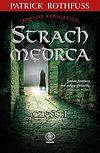 Patrick Rothfuss. Kroniki Królobójcy #2 - Strach Mędrca, część 1.