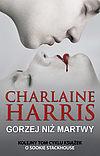 Charlaine Harris. Sookie Stackhouse #8 - Gorzej niż martwy.