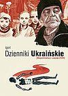 Dzienniki ukraińskie [Wspomnienia z czasów ZSRR]