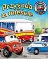 Elżbieta Wójcik. Samochodzik Franek Przygoda w mieście.