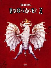 Prosiacek - X