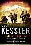 Leo Kessler. Edelweiss Strzelcy Alpejscy #2 - Dolina zabójców. Zamach w Teheranie 1943.