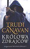 Trudi Canavan. Trylogia Zdrajcy #3 - Królowa Zdrajców.