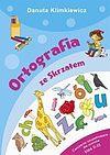 Danuta Klimkiewicz. Ortografia ze Skrzatem Ćwiczenia uzupełniające dla uczniów klas 2-3.