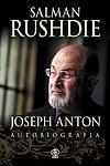 Salman Rushdie. Joseph Anton. Autobiografia.