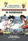 Wprowadzenie do ekonomii - 1 - Mikroekonomia w komiksie