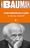 Zygmunt Bauman. Europa niedokończona przygoda.